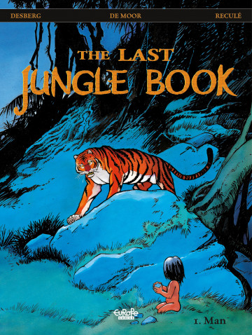 The Last Jungle Book - Stephen Desberg