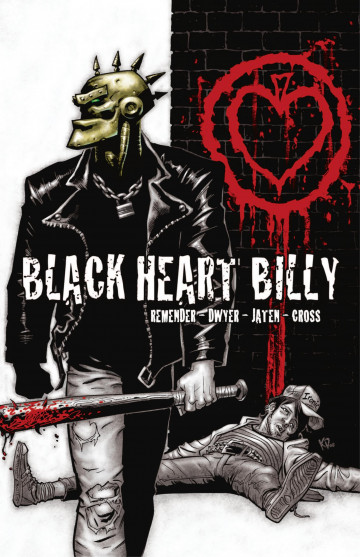 Black Heart Billy - Rick REMENDER