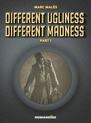 Different Ugliness Different Madness - Marc Malès