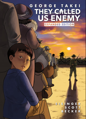 They Called Us Enemy - Expanded Edition - George Takei