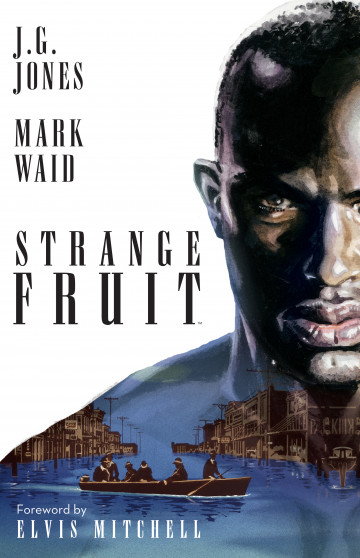 Strange Fruit - Mark Waid