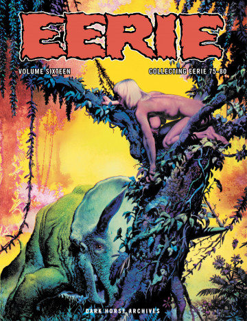 Eerie Archives - Various; Illustrated by Richard Corben