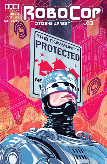 RoboCop: Citizens Arrest - Brian Wood