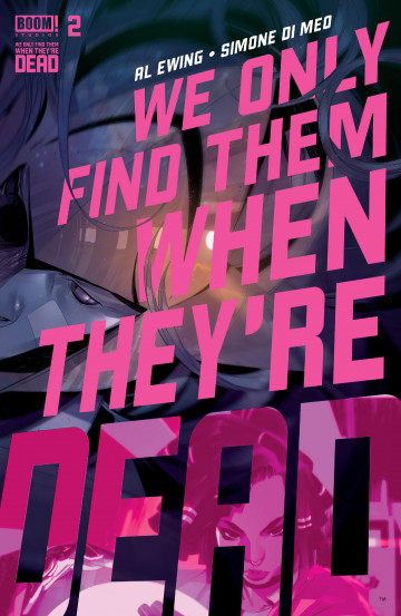 We Only Find Them When They're Dead - Al Ewing