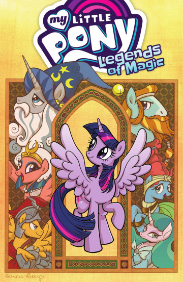 My Little Pony: Legends of Magic - Jeremy Whitley