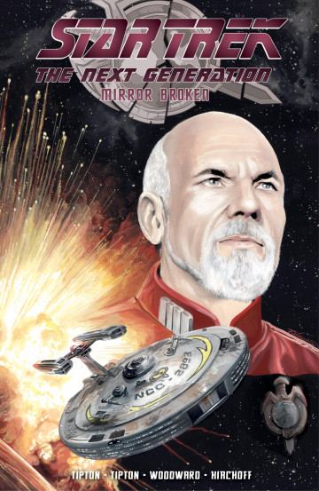 Star Trek TNG: Mirror Broken - Scott Tipton