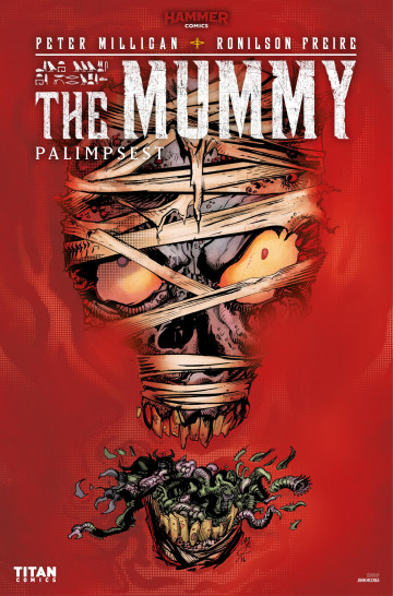 The Mummy: Palimpsest - Peter Milligan