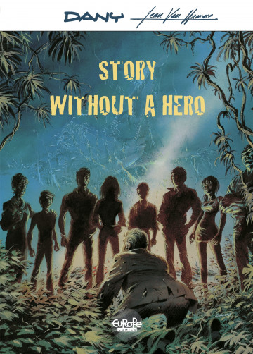 Story Without a Hero - Van Hamme Jean
