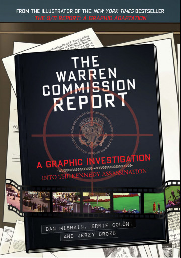 The Warren Commission Report - Dan Mishkin