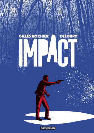 Impact - Gilles Rochier
