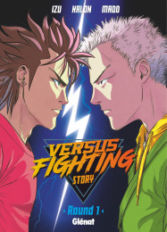 T1 - Versus fighting story