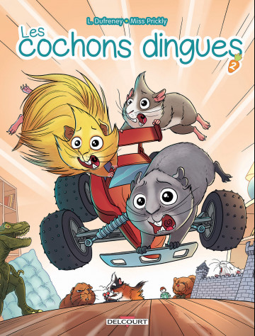 Les Cochons dingues - Laurent Dufreney