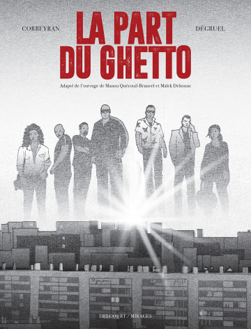 La Part du Ghetto - Corbeyran