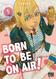 T5 - Born to be on air!
