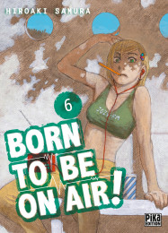 T6 - Born to be on air!