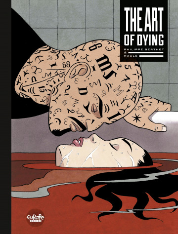 The Art of Dying - Berthet Philippe