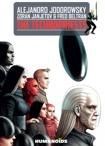 The Technopriests - Alejandro Jodorowsky